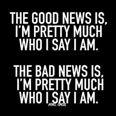 I try to tell ya. ..