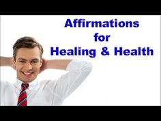 Video: Powerful Healing Affirmations