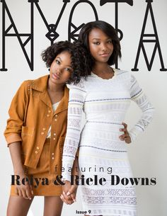 Nyota Issue 9 September Issue featuring Reiya and Riele Downs Pretty Black Girls, Pretty Girl Swag, Black Girl Fashion, Cute Fashion, Fashion Tips, Henry Danger, Ella Anderson, Nickelodeon Girls, Big And Beautiful