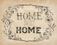 Items similar to home sweet home - fine art print - a Sweet William illustration on archival paper. on Etsy Vintage Diy, Foto Transfer, Hand Drawn Type, Hand Lettering, Hand Typography, Stencils, Fine Art Prints, How To Draw Hands, Sweet Home