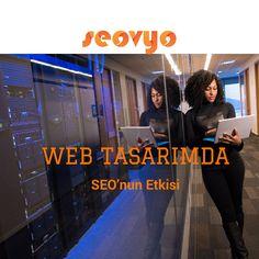 Web Tasarımda SEO'nun Etkisi | Kurumsal Seo Hizmetleri ve SEO danışmanlığı