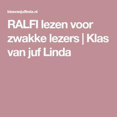 RALFI lezen voor zwakke lezers   Klas van juf Linda