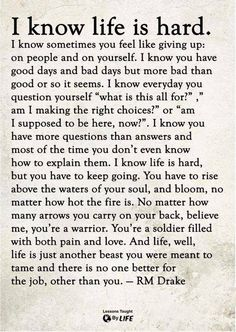 I know life is hard. And life, well life is just another beast you were meant to… - Quotes Now Quotes, Self Love Quotes, True Quotes, Words Quotes, Wise Words, Quotes To Live By, Motivational Quotes, Sayings, Life Is Short Quotes
