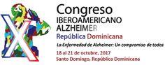 El X Congreso Iberoamericano de Alzheimer tendrá lugar en la ciudad de Santo Domingo, República Dominicana, del 18 al 21 de octubre.