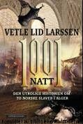 Vetle Lid Larssen: 1001 natt