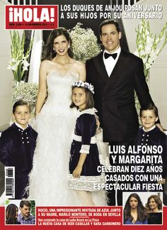 Noblesse et Royautés: Hola! magazine cover of the 10th wedding anniversary celebration for the Duke and Duchess of Anjou and Cadiz, married civilly November 5 and religiously November 6 2004, with their three children Eugénie and twins Louis and Alphonse