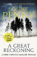 A Great Reckoning (Chief Inspector Gamache Book 12)
