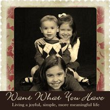Want What You Have--this blog has GREAT easy to follow ideas for home organization, daily schedule ideas for being home with kids during the summer, etc...