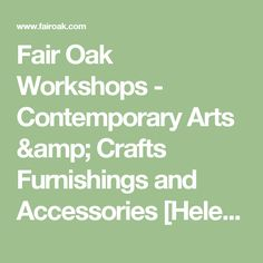 Fair Oak Workshops - Contemporary Arts & Crafts Furnishings and Accessories [Helen Foster Stencils]