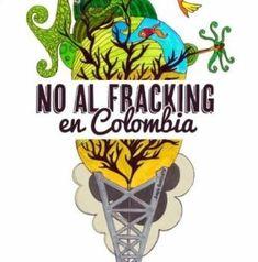 En Colombia ya comenzaron a observarse los impactos ambientales del fracking