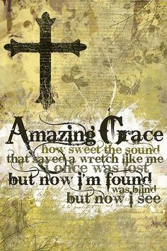 Christian posters with the text from the most famous christian song of all time: Amazing grace.