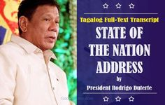 The 16th President of the Philippines will be delivered his first State of the Nation Address (SONA) this Monday afternoon at 4 p.m., July 25, 2016, at Batasang Pambansa Complex, Quezon City. President Rodrigo Duterte wrote his own speech for his SONA.