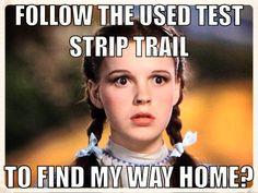 ~ follow the test strip trail ~ A little humor between diabetics (: