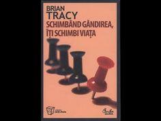 Schimbarea pattern-urilor de gandire.Fragment SCHIMBAND GANDIREA ITI SCH... Brian Tracy, Real Hero, Youtube, Disney Art, Audio, Beautiful, Mai, Metabolism, Concrete