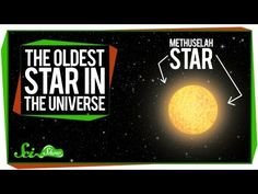 Nerdfighteria Wiki - The Oldest Star in the Universe