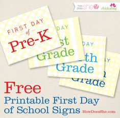 Free printable first day of school signs from #howdoesshe & #chickabug