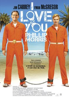 High resolution official theatrical movie poster ( of for I Love You Phillip Morris Image dimensions: 846 x Starring Jim Carrey, Ewan McGregor, Leslie Mann, Rodrigo Santoro Iconic Movie Posters, Iconic Movies, Phillips Morris, Rodrigo Santoro, Leslie Mann, Internet Movies, I Love You, My Love, Ewan Mcgregor