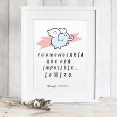 """Lámina """"Y como no sabía que era imposible...lo hizo"""". Diseño de Mr.Wonderful. A la venta en: http://www.mrwonderfulshop.es"""