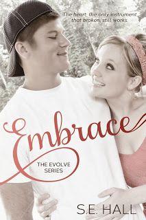 Embrace (Evolve #2) by S.E. Hall