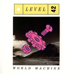 level 42 world machine - Bing Images