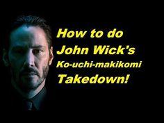 How to do John Wick's Ko-Uchi-Makikomi-Takedown! - YouTube