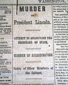 Perhaps the best to be had on Lincoln's assassination... A Washington, D.C. newspaper...  DAILY MORNING CHRONICLE, Washington, D.C., April 15, 1865 newspaper...