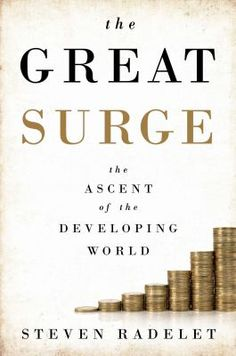 The Great Surge, Steven Radelet, 9781476764788, 11/19/15