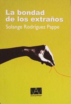 La bondad de los extraños, cuentos fantásticos de Solange Rodríguez Pappe #recomendado