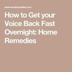 Flu Remedies How to Get your Voice Back Fast Overnight: Home Remedies - Learn how to get your voice back quickly. In this article, we have listed the best home remedies for losing voice that will help you in a day. Sore Throat Remedies, Cold And Cough Remedies, Flu Remedies, Cold Home Remedies, Natural Home Remedies, Natural Healing, Health Remedies, Voice Loss Remedy, Losing Voice Remedies