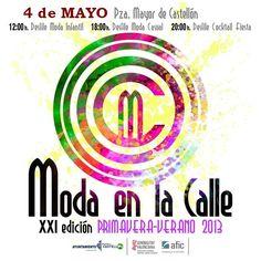 XXI Moda en la Calle que se celebrará en la ciudad el sábado 4 de mayo de 2013.