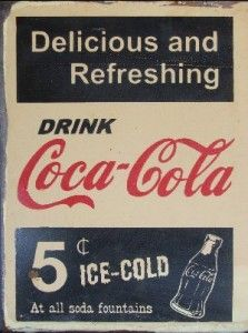 Coca-Cola Delicious and Refreshing Sign $40