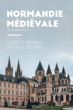Normandie, visiter Caen et Bayeux en un week-end Provence France, Normandy France, France Europe, France Travel, Ville France, Wedding Humor, Week End, Calvados, Travel Inspiration