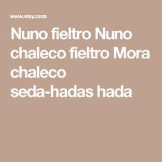 Nuno fieltro Nuno chaleco fieltro Mora chaleco seda-hadas hada