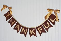 THANKFUL Banner / THANKSGIVING Banner / Thanksgiving decor / Grateful thankful blessed / Give thanks sign / Happy thanksgiving banner / Sign