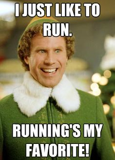 buddy the elf running | Run. Stuff. | Training. Gear. Nutrition. Racing & Inspired Running.