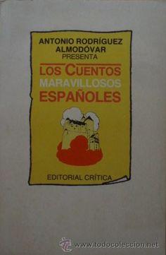 Los Cuentos Maravillosos Españoles de Antonio Rodríguez Almodóvar