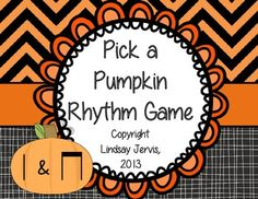 Pick a Pumpkin Rhythm Game: ti-tiri Music Classroom, Classroom Ideas, Classroom Activities, Music Teachers, Future Classroom, Rhythm Games, Music Games, Music Music, Halloween Music