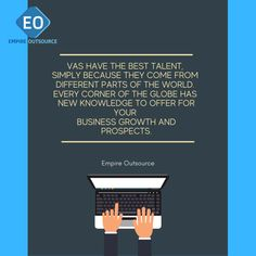 VAs have the best talent, simply because they come from different parts of the world. Every corner of the globe has new knowledge to offer for your business growth and prospects. Global Market, Copywriting, Attraction, Communication, Digital Marketing, Wordpress, Knowledge, Positivity, Social Media