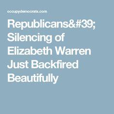 Republicans' Silencing of Elizabeth Warren Just Backfired Beautifully