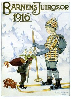 Elsa Beskow, 1916 from Nordic Thoughts: This year's tribute to 'Legenden om julrosorna' Elsa Beskow, Winter Illustration, Christmas Illustration, Children's Book Illustration, Nostalgic Images, Artists For Kids, Book Images, Best Artist, Vintage Posters