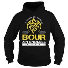 Awesome Tee BOUR An Endless Legend (Dragon) - Last Name, Surname T-Shirt T shirts