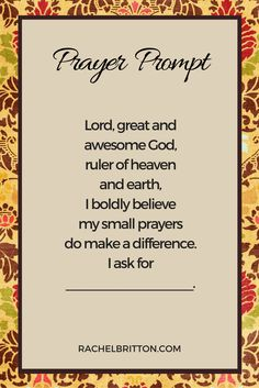 Prayer Prompt - I boldly believe my small prayers do make a difference.