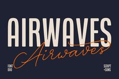 Airwaves Font Duo by Hindia Studio on @creativemarket