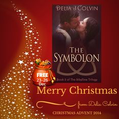 ***  FREE TODAY until 26th December  *** Christmas Advent - The Symbolon by +Delia Colvin   Read the Christmas Advent Post here... Find Out Delia's Christmas Wishes... Her Fondest Christmas Memory... & Her Top 3 Shops to visit at Christmas Time...  http://beckvalleybooks.blogspot.co.uk/2014/11/christmas-advent-symbolon-by-delia_1.html