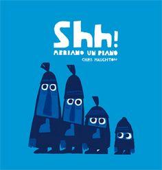 I piani dei grandi non sempre funzionano: Shh! abbiamo un piano, di Chris Haughton, edizioni Lapis