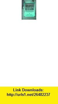 Therapeutic Recreation An Introduction (9780139147715) David R. Austin, Michael E. Crawford , ISBN-10: 0139147713  , ISBN-13: 978-0139147715 ,  , tutorials , pdf , ebook , torrent , downloads , rapidshare , filesonic , hotfile , megaupload , fileserve