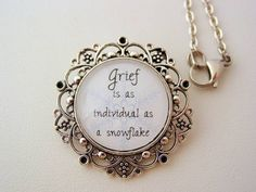Inspiring quote which would make a great memorial piece for a mother who has lost a child Grief Is As Individual As A Snowflake Floral Filigree Necklace or Keychain Memorial Jewelry Jewelry Art, Antique Jewelry, Antique Silver, Dog Jewelry, Unusual Jewelry, Jewelry Ideas, Memorial Tattoos, Memorial Quotes, Memorial Ideas