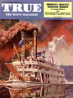 Cincinnati Library, Mississippi, Dean Cornwell, Show Boat, Art Students League, New York Life, Lewis And Clark, Steamboats, Male Magazine