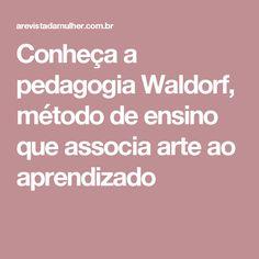 Conheça a pedagogia Waldorf, método de ensino que associa arte ao aprendizado