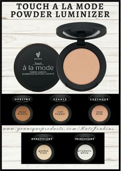 Touch a la Mode Powder Luminizer  A light-diffusing, rich pressed powder brightens your skin with a highly pigmented, luminous finish. www.youniqueproducts.com/KateJenkins